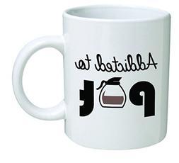 Funny Mug - Addicted to pot, weed - 11 OZ Coffee Mugs - Insp