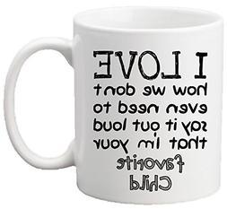 Muggies Favorite Child 11oz Funny Ceramic Mug - Unique Gift