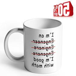 Sweese Aha Mug - I'm an Engineer I'm Good with Math - 11 OZ