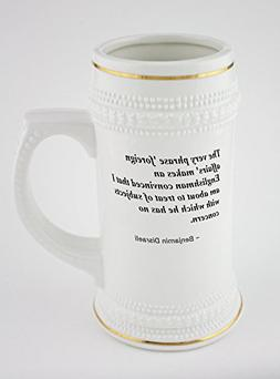 Beer mug with The very phrase 'foreign affairs' makes an Eng