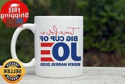 Biden Harris Coffee Mug, Time for a Cup of Joe, Biden for Pr