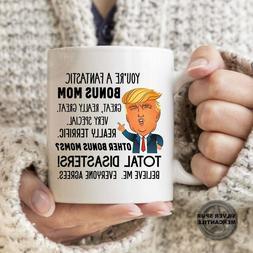 Bonus Mom Mug - Bonus Mom Gift - Trump Bonus Mom Mug - Gift