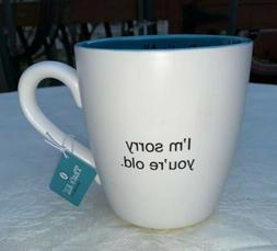 Santa Barbara That's All Ceramic Mug Cup – Sorry You'r