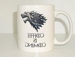 coffee is coming Mug,game of thrones, Coffee Cup Funny Mug t