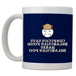 Teeburon Confucius says Belarus food makes Belarus poo! Mug