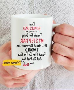 Dear Bonus Dad Thank You For Being my Step Dad Coffee Mug -F