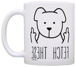 Dog Lover Gifts for Women Fetch These Funny Dog Mug Middle C