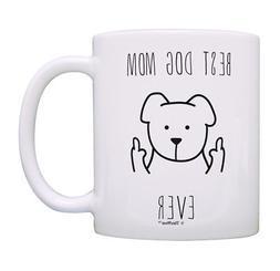 Dog Mom Coffee Mug Best Dog Mom Ever Mug Dog Mom Mothers Day