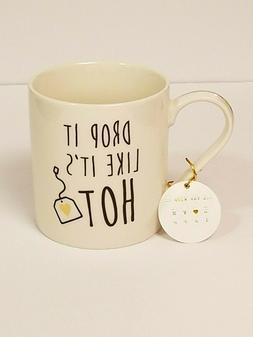 HOME ESSENTIALS  ''Drop It Like It's Hot''   Coffee Mug