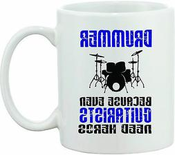 DRUMMER Coffee Mug guitarist needs hero's BAND DRUM Drums Gi