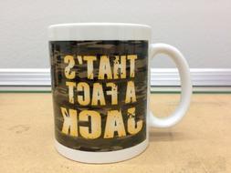 Duck Dynasty That's A Fact Jack Coffee Mug