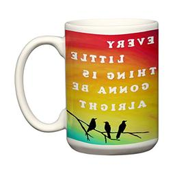 Every Little Thing is Gonna Be Alright Large Coffee Mug with