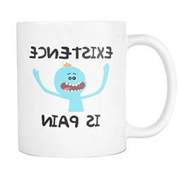 Existence Is Pain White Ceramic 11 oz Coffee Mug / Tea Cup E
