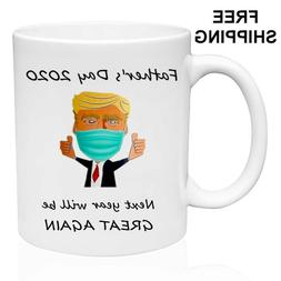 Father's Day 2020 Funny Trump Quarantine Gift For Dad Novelt