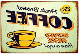 ERLOOD Fresh Brewed Coffee Served Here Have a Cup- Retro Vin