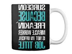 Fun Surgeon Gift Coffee Mug Gift Coffee Mug