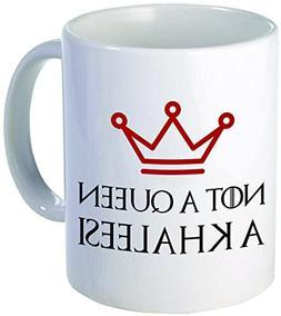 """Funny """"Not a Queen, A Khaleesi"""", 11OZ Coffee Mug Novelty, Of"""