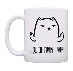 Funny Cat Gifts for Men & Women How Pawthetic Cat Lady Gifts