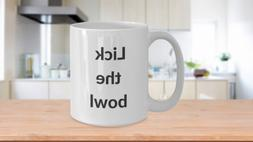 Funny Coffee Mug Lick The Bowl Christmas Holiday Novelty Cer