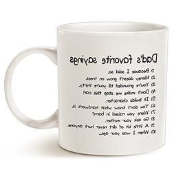 Funny Dads Favorite Sayings Coffee Mug Christmas Gifts, Funn