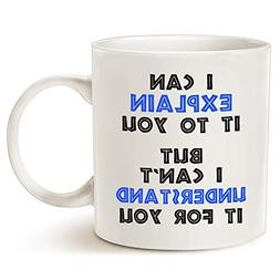 Funny Engineer Coffee Mug Christmas Gifts - I Can Explain It