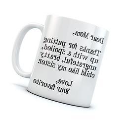 Funny Mom Gift For Christmas/Mother's Day Ceramic Coffee Mug