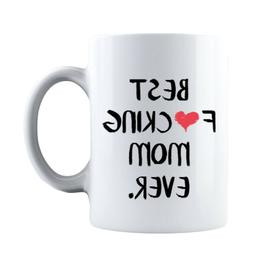Funny Mothers Day 2020 Best F❤cking Mom Ever Gift for Mom