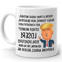 Funny Mug Mothers Day Gift for Mom Donald Trump Great Mother