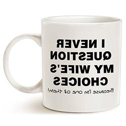 Funny Quote Coffee Mug for Husband Valentine's Day Gifts, On
