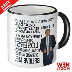 Gift for DAD : Donald Trump Great Dad Funny Mug Fathers Day