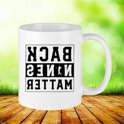 Golf Back Nines Matter Coffee Mug