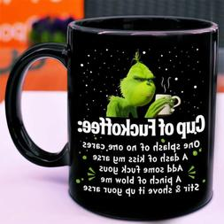 Grinch Cup Of Fuckoffee One Splash of No One Cares Coffee Mu