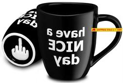 Decodyne Have A Nice Day Funny Coffee Mug, Funny Cup With Mi