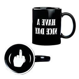 Have A Nice Day Middle Finger Coffee Mug - Unique Gift Idea