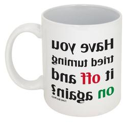 Funny Guy Mugs Have You Tried Turning It Off And On Again? C