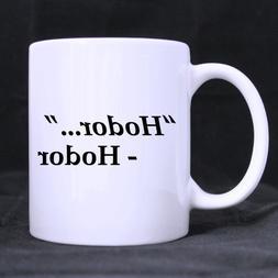Best Hodor Hodor Theme Coffee Mug or Tea Cup,Ceramic Materia