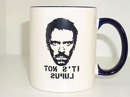 House it is not lupus Mug, Coffee Cup Funny  tea Dr Gregory