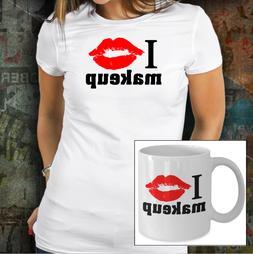 I Love Makeup Choose Item Coffee Mug Tshirt Swag Funny Novel