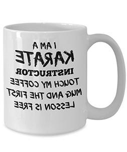I'm a Karate Instructor Coffee Mug - Funny Karate Mug - 15oz
