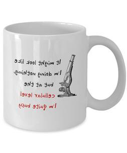 It Might Look Like I'm Doing Nothing - Biology Coffee Mug, 1