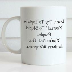 Jackass Whisperer Coffee Mug Funny Coffee Mug Office Mug