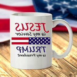 Jesus Is My Savior Trump Is My President Coffee Mug Gift for