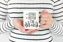 Keto Coffee Mug Keto Mug Butter And Coffee Keto Gift Bullet