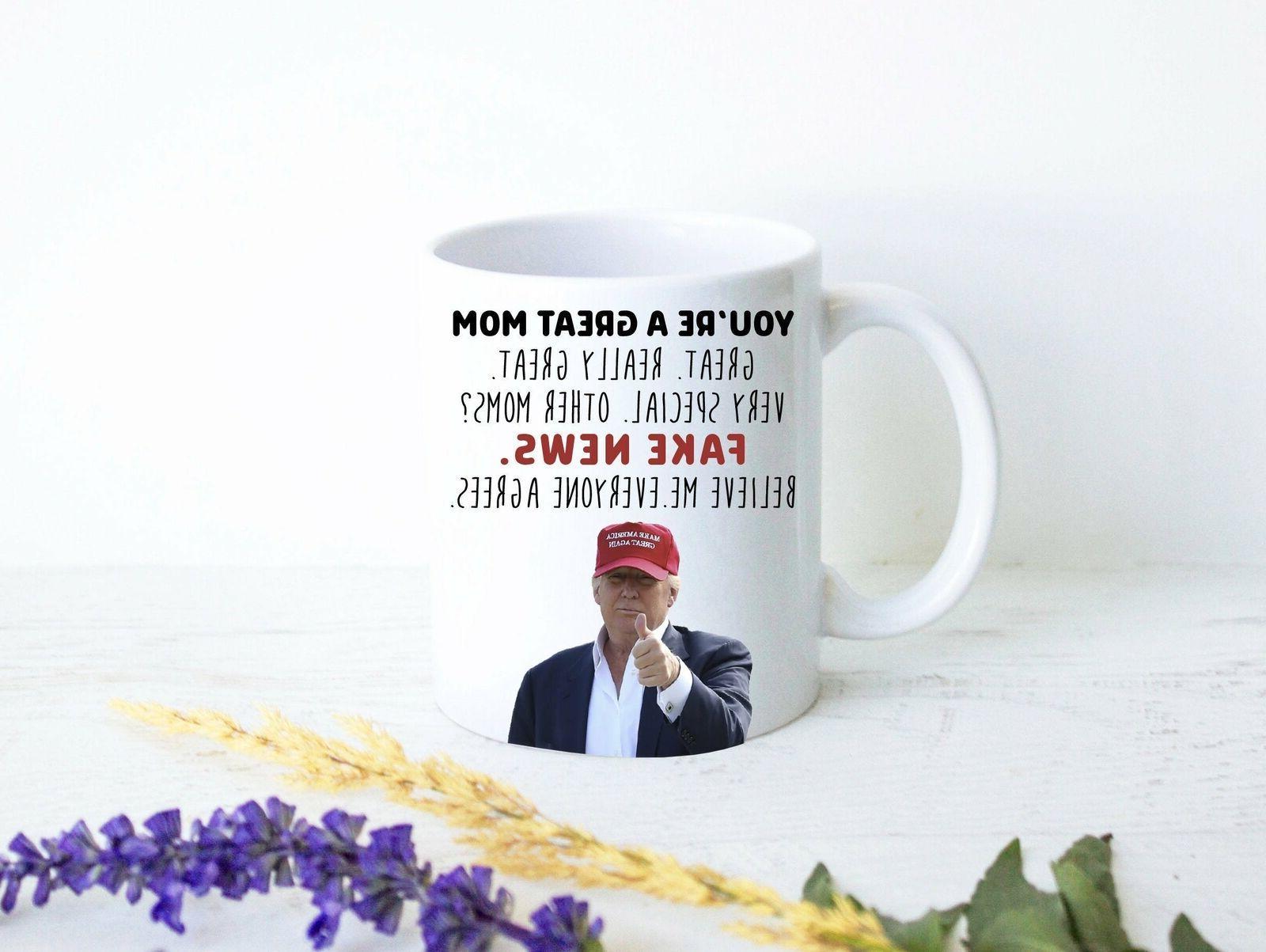 Donald Trump Funny Mom Birthday Gift