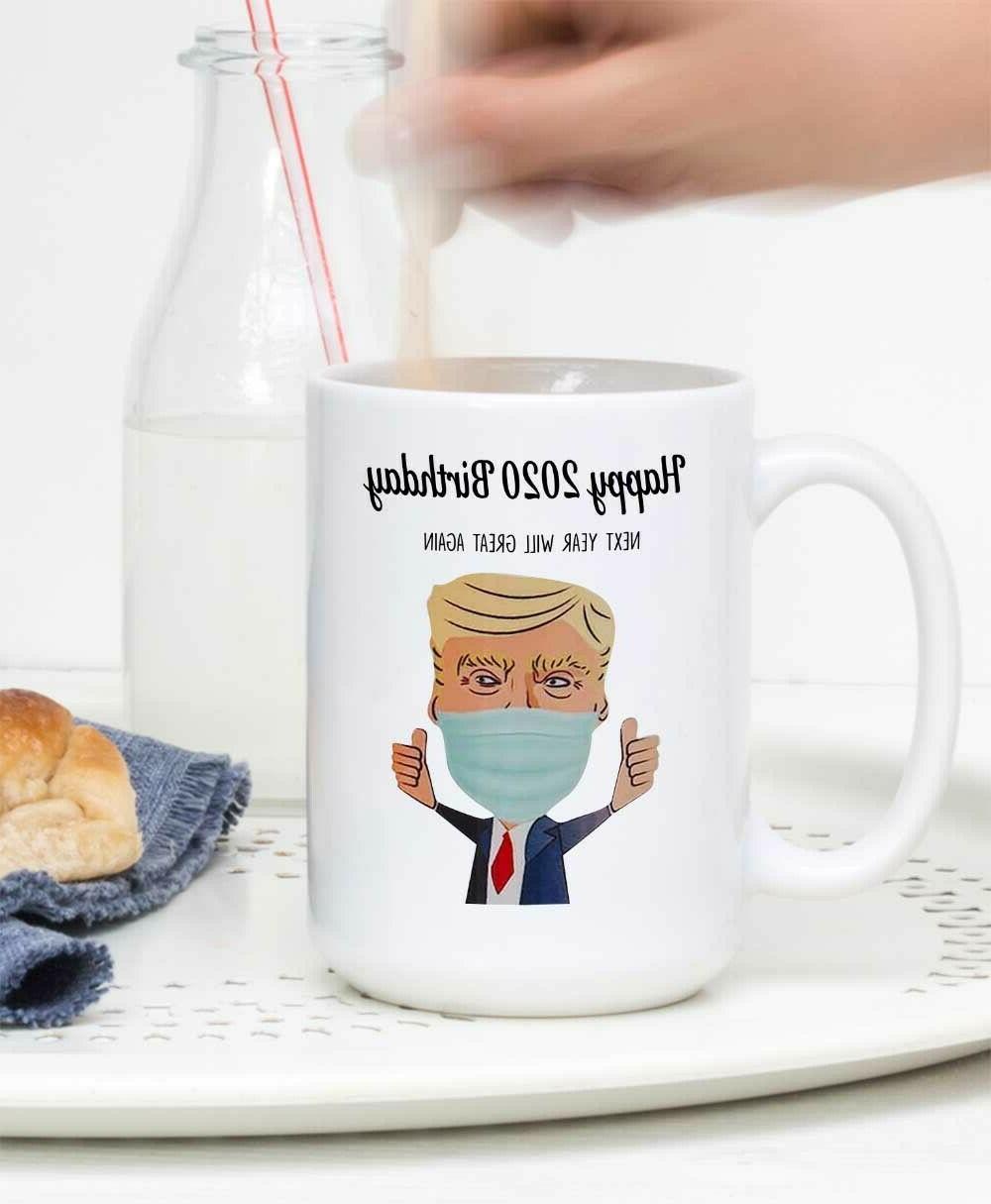 Funny Friend Gifts Trump Mugs Quarantine