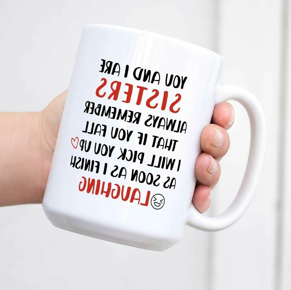 funny coffee mug birthday gift for sister