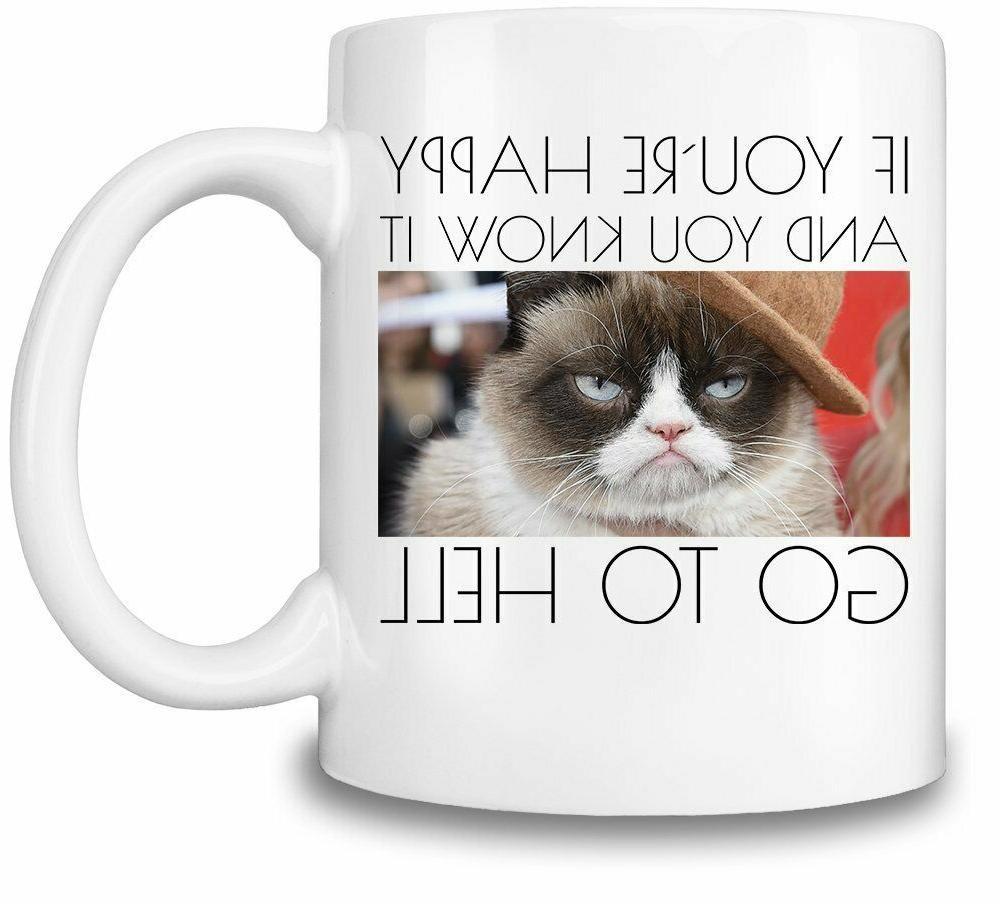 grumpy cat if you re happy
