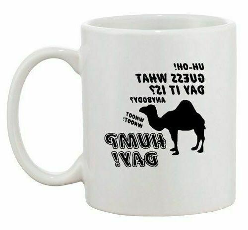 Guess What Day It Is? Anybody? Camel Hump Day Funny Ceramic