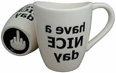 Have a Nice Coffee Mug, Funny with Finger the oz.