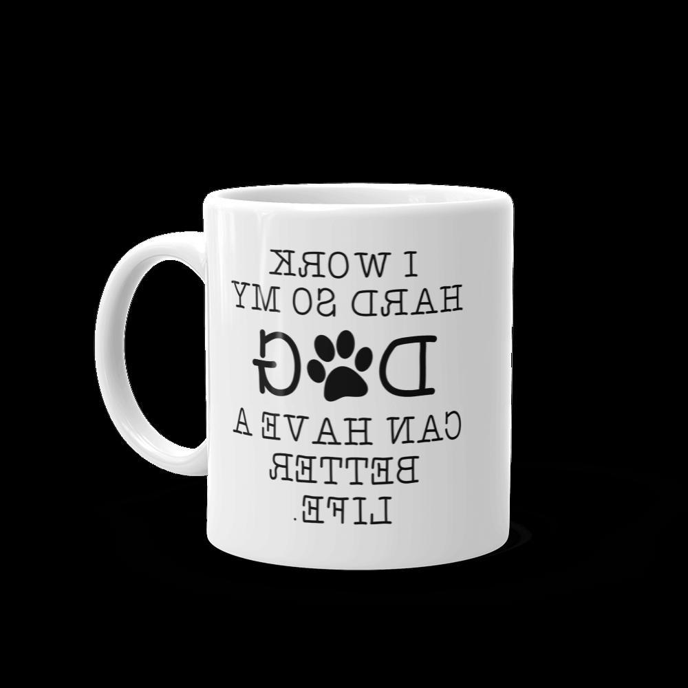 I Hard My Dog 11 Mug